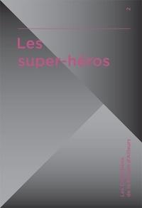 Marc Atallah - Les super-héros.