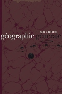 Marc Audebert - Géographie générale.
