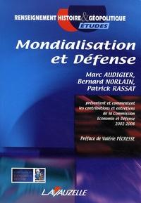 Marc Audigier et Bernard Norlain - Mondialisation et Défense.
