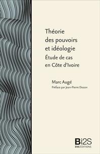 Histoiresdenlire.be Théorie des pouvoirs et idéologie - Etude de cas en Côte d'Ivoire Image