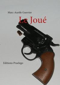 Marc-Aurèle Guerrier - Le joué.