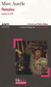 Marc Aurèle - Pensées - Livre II à IV.