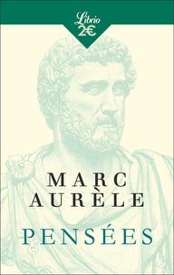 Marc Aurèle - Pensées.