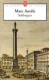 Marc Aurèle - Soliloques.