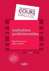Marc Azavant et Maylis Douence - Institutions juridictionnelles - 5e ed..