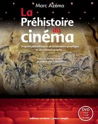 Marc Azéma - La Préhistoire du cinéma - Origines paléolithiques de la narration graphique et du cinématographe. 1 DVD