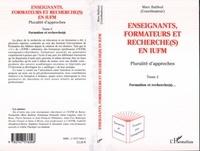 Marc Bailleul - Enseignants, formateurs et recherche(s) en iufm tome 2.
