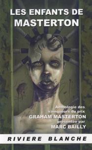 Marc Bailly - Les enfants de Masterton - Anthologie des vainqueurs du prix Graham Masterton.