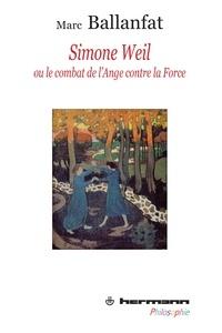 Alixetmika.fr Simone Weil - Ou le combat de l'Ange contre la Force Image