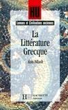 Marc Baratin et Alain Billault - La Littérature grecque.