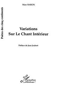 Marc Baron - Variations sur le chant intérieur.