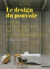 Galabria.be Le design du pouvoir - L'Atelier de Recherche et de Création du Mobilier national Image