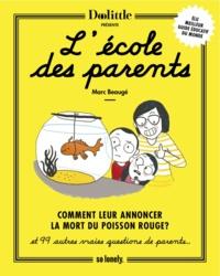 Marc Beaugé - L'école des parents.
