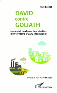 David contre Goliath - Un combat local pour la protection dun territoire à Givry (Bourgogne).pdf