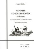 Marc Belissa - Repenser l'ordre européen (1795-1802) - De la société des rois aux Droits des nations.