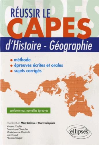 Marc Belissa et Marc Deleplace - Réussir le CAPES d'histoire-géographie.