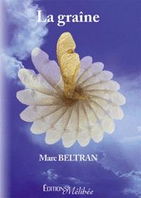 Marc Beltran - La graîne.