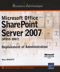 Microsoft Office SharePoint Server 2007 (MOSS 2007) - Déploiement et Administration.pdf