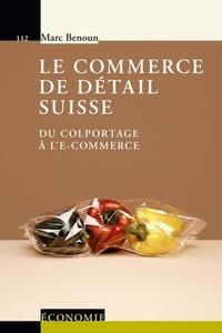 Le commerce de détail suisse - Du colportage à le-commerce.pdf