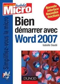 Marc Bergame - Bien démarrer avec Word 2007.