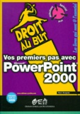 Marc Bergame - Vos premiers pas avec PowerPoint 2000.