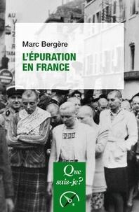 Marc Bergère - L'épuration en France.