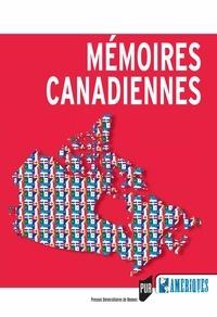 Marc Bergère et Hélène Harter - Mémoires canadiennes.