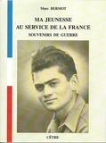 Marc Bermot - Ma jeunesse pour la France.
