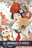 Marc Bernabé - Le japonais en manga - Cours élémentaire de japonais au travers des langas.