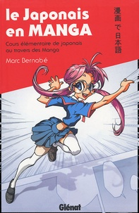 Le japonais en manga - Cours élémentaire de japonais au travers des manga.pdf