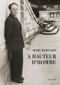 Marc Bernard - A hauteur d'homme.