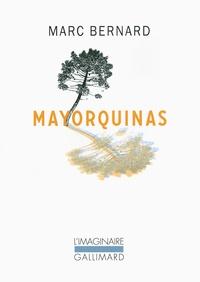 Marc Bernard - Mayorquinas. 1 DVD