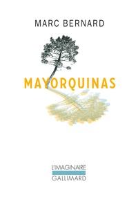 Marc Bernard - Mayorquinas.