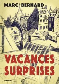 Marc Bernard - Vacances surprises.