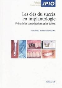 Goodtastepolice.fr Les clés du succès en implantologie - Prévenir les complications et les échecs Image