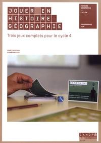 Marc Berthou et Romain Boyer - Jouer en histoire-géographie - Trois jeux complets pour le cycle 4.