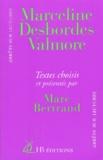 Marc Bertrand - Marceline Desbordes-Valmore. - Textes choisis.