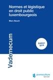 Marc Besch - Normes et légistique en droit luxembourgeois.