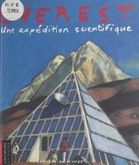 Marc Beynié et Nicolas Dusonchet - Everest - Une expédition scientifique.