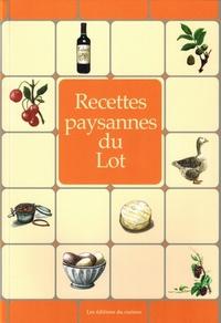 Marc Béziat - Recettes paysannes du Lot.