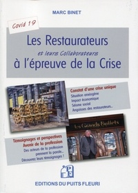 Marc Binet - Les restaurateurs et leurs collaborateurs à l'épreuve de la crise - Se réinventer : adapter sa gestion, trouver des solutions, rester mobilisé.