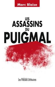 Marc Blaise - Les assassins du Puigmal.