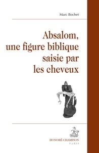 Absalom, une figure biblique saisie par les cheveux.pdf