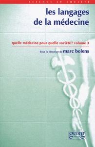 Deedr.fr Les langages de la médecine - Quelle médecine pour quelle société ? Tome 3 Image