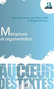 Marc Bonhomme et Anne-Marie Paillet - Métaphore et argumentation.