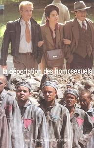 Marc Boninchi et Magali Boumaza - La déportation des homosexuels - Actes des quatrièmes assises internationales de la mémoire gay et lesbienne, Bibliothèque municipale de Lyon, 24-26 mars 2005.