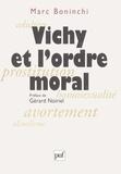 Marc Boninchi - Vichy et l'ordre moral.