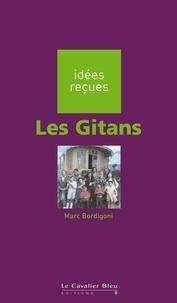 Marc Bordigoni - Les Gitans.
