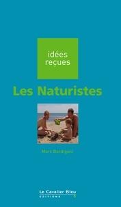 Marc Bordigoni - Les Naturistes - idées reçues sur les naturistes.