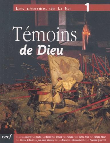 Marc Bouchacourt - Les chemins de la foi Tome 1 : Témoins de Dieu.